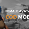 Get Your Female Avatar/Character in Call of Duty Mobile