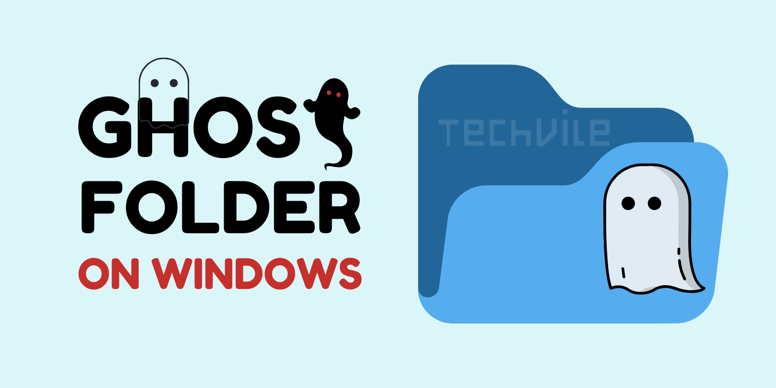 How to Create a Ghost/Hidden Folder in Windows